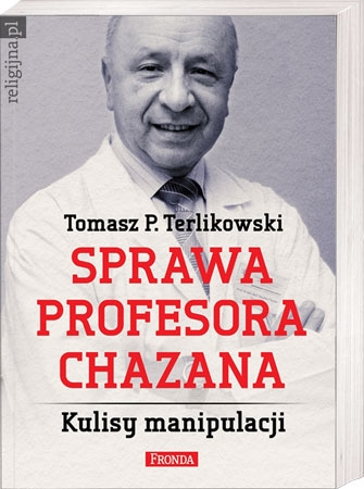 Picture of Sprawa profesora Chazana. Kulisy manipulacji