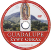 Picture of Guadalupe. Żywy obraz. Film DVD