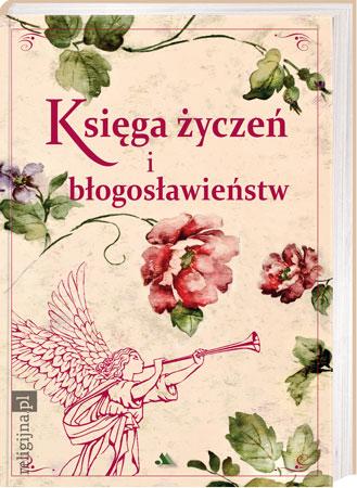 Picture of Księga życzeń i błogosławieństw