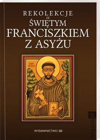 Picture of Rekolekcje ze św. Franciszkiem z Asyżu