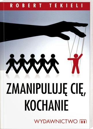 Picture of Zmanipuluję Cię, Kochanie