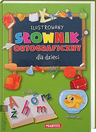 Picture of Ilustrowany słownik ortograficzny dla dzieci