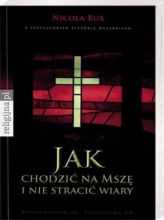 Picture of Jak chodzić na Mszę i nie stracić wiary