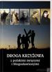 Picture of Droga krzyżowa z polskimi świętymi i błogosławionymi