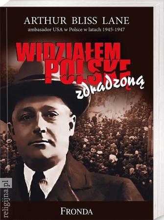 Picture of Widziałem Polskę zdradzoną