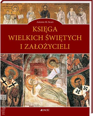 Picture of Księga wielkich świętych i założycieli