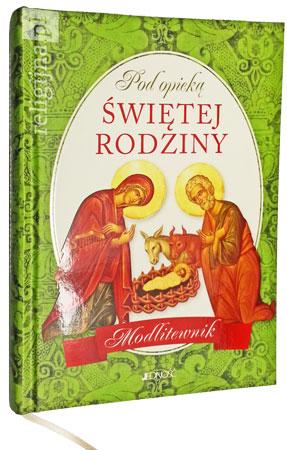 Picture of Pod opieką Świętej Rodziny. Modlitewnik