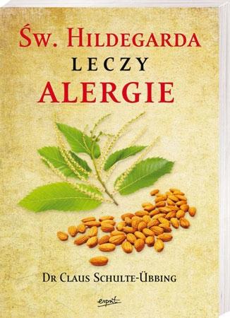 Św. Hildegarda leczy alergie - Dr Claus Schulte-Übbing