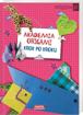 Picture of Akademia origami. Krok po kroku