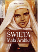 Picture of Święta Mała Arabka