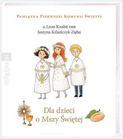 Picture of Dla dzieci o Mszy Świętej