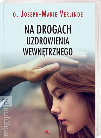Picture of Na drogach uzdrowienia wewnętrznego (wyd. 2)