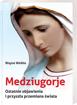 Picture of Medziugorje. Ostatnie objawienie i przyszła przemiana świata