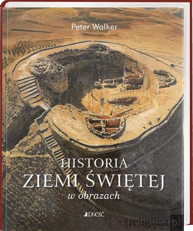 Picture of Historia Ziemi Świętej w obrazach