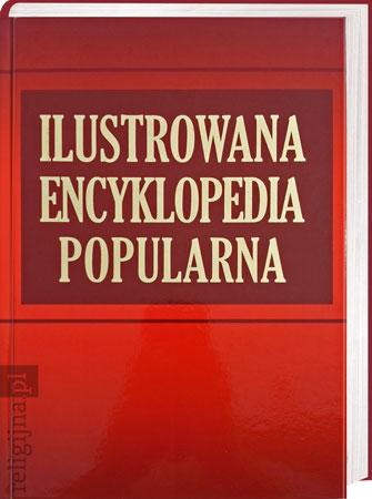 Picture of Ilustrowana encyklopedia popularna