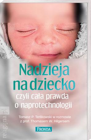 Picture of Nadzieja na dziecko, czyli cała prawda o naprotechnologii