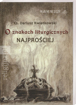 Picture of O znakach liturgicznych najprościej