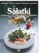 Picture of Sałatki z całego świata na przystawkę, jako dodatek lub samodzielne danie – pyszne, urozmaicone, wykwintne