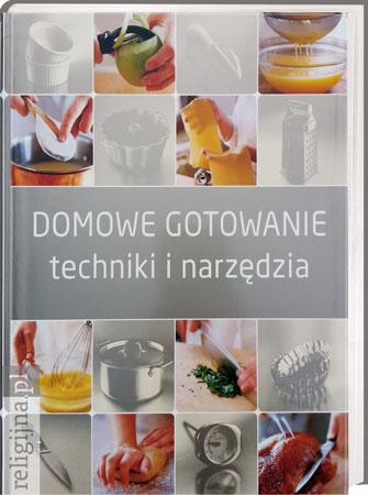 Picture of Domowe gotowanie. Techniki i narzędzia