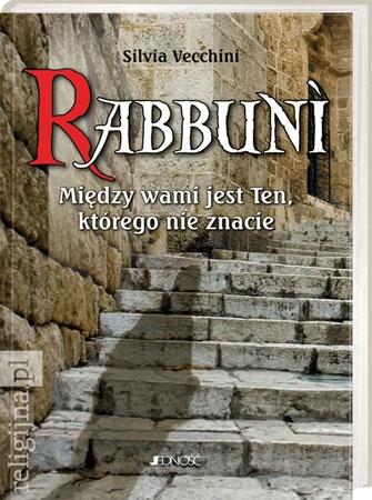 Picture of Rabbuni. Między wami jest Ten, którego nie znacie