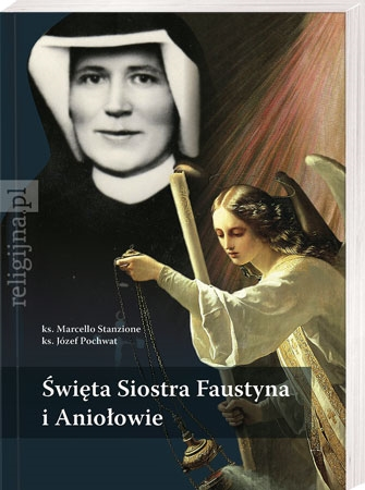Picture of Święta Siostra Faustyna i Aniołowie