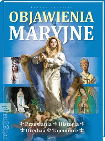 Picture of Objawienia maryjne. Historia, orędzia, tajemnice