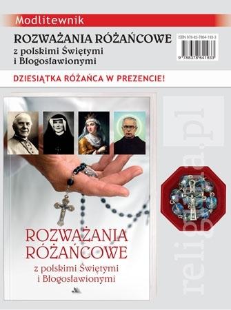 Rozważania różańcowe z polskimi Świętymi i Błogosławionymi. Dziesiątka różańca w prezencie! (niebieska) : Dewocjonalia