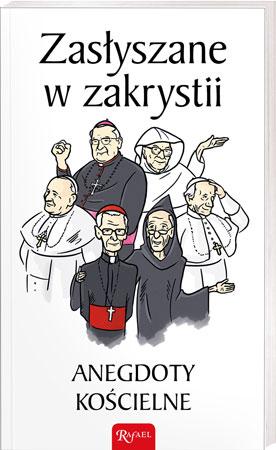 Picture of Zasłyszane w zakrystii. Anegdoty kościelne