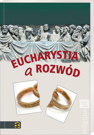 Picture of Eucharystia a rozwód: ku zmianie doktryny?