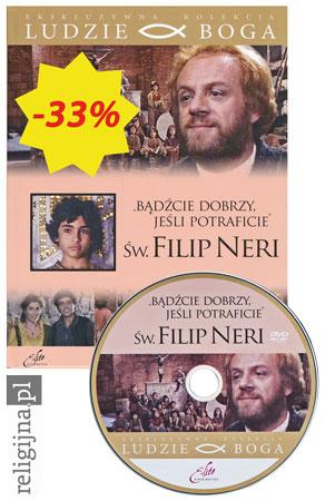 Picture of Św. Filip Neri. Bądźcie dobrzy, jeśli potraficie. Książka z filmem DVD