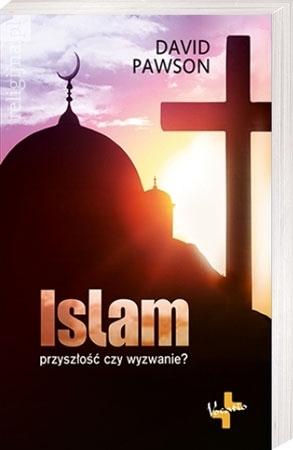 Islam. Przyszłość czy wyzwanie? - David Pawson : Książka