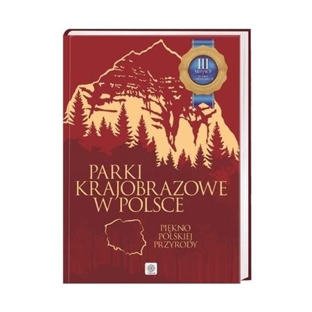 Parki krajobrazowe w Polsce : Album