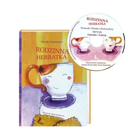 Rodzinna herbatka. Książka z płytą CD - Wanda Chotomska