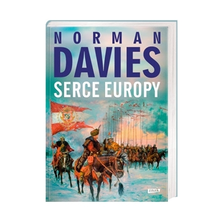 Serce Europy - Norman Davies