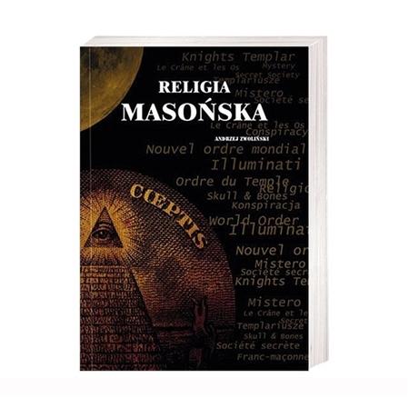 Religia masońska - Ks. Andrzej Zwoliński