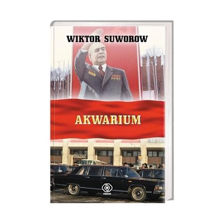 Akwarium - Wiktor Suworow : Książka