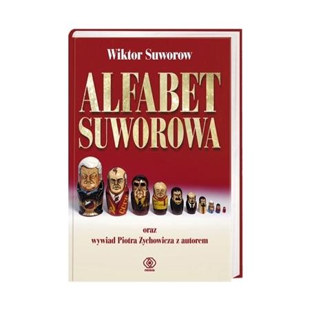 Alfabet Suworowa - Wiktor Suworow, Piotr Zychowicz : Książka