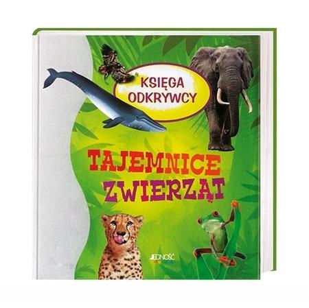 Tajemnice zwierząt. Księga odkrywcy : Książka