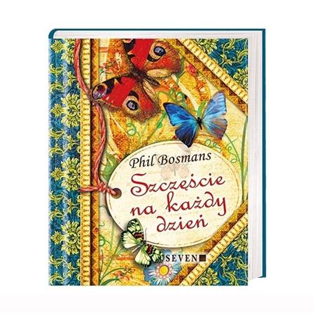 Szczęście na każdy dzień - Phil Bosmans : Książka