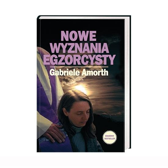 Nowe wyznania egzorcysty - ks. Gabriele Amorth : Książka