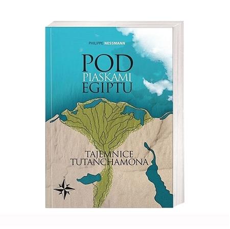 Pod piaskami Egiptu - Philippe Nessmann : Książka