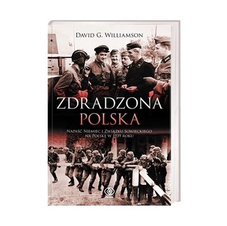Zdradzona Polska - David G. Williamson : Książka