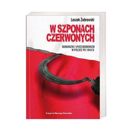 W szponach czerwonych - Leszek Żebrowski : Książka