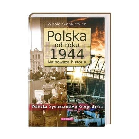 Polska od roku 1944. Najnowsza historia - Witold Sienkiewicz : Książka