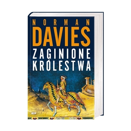 Zaginione królestwa - Norman Davies : Książka