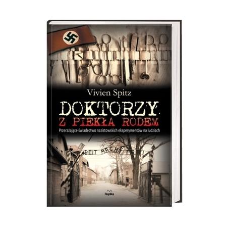 Doktorzy z piekła rodem - Vivien Spitz : Książka