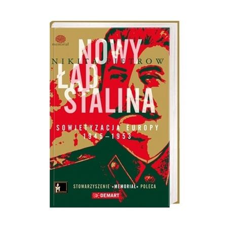 Nowy ład Stalina. Sowietyzacja Europy 1945-1953 - Nikita Pietrow