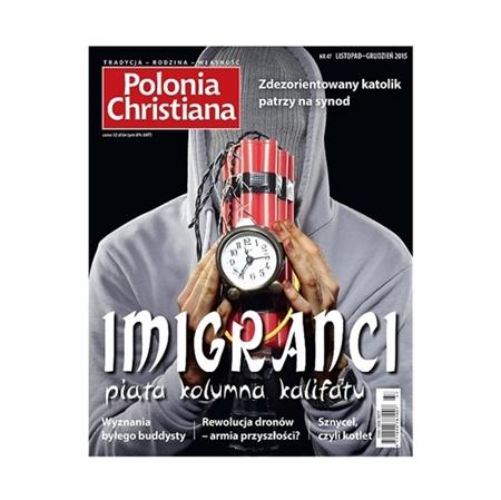 Polonia Christiana numer 47 - listopad-grudzień 2015