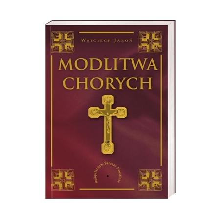 Modlitwa chorych - Wojciech Jaroń : Książka