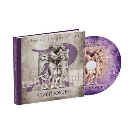 Chorał gregoriański. Przedpoście : Płyta CD : Muzyka
